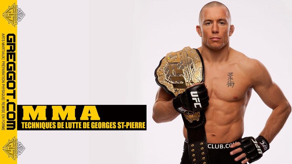 MMA : techniques de Lutte de Georges St-Pierre