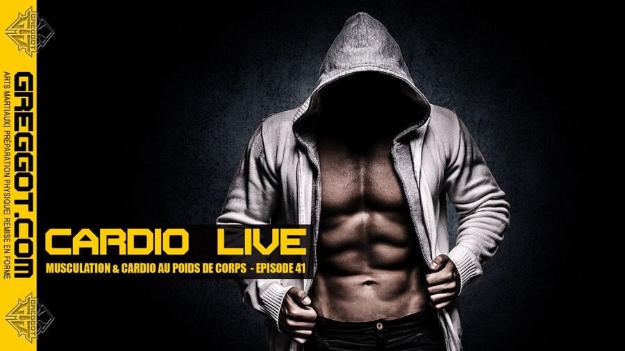 Cardio LIVE – Episode 41 – Musculation au poids de corps sans matériel
