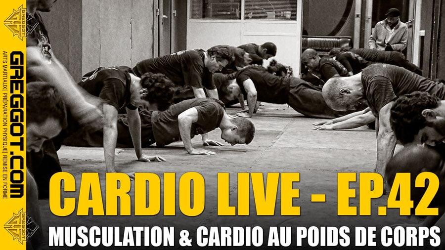 Cardio LIVE – Episode 42 – Musculation au poids de corps sans matériel