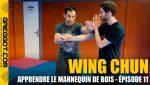 Wing-Chun-Mannequin-de-Bois-Episode-11
