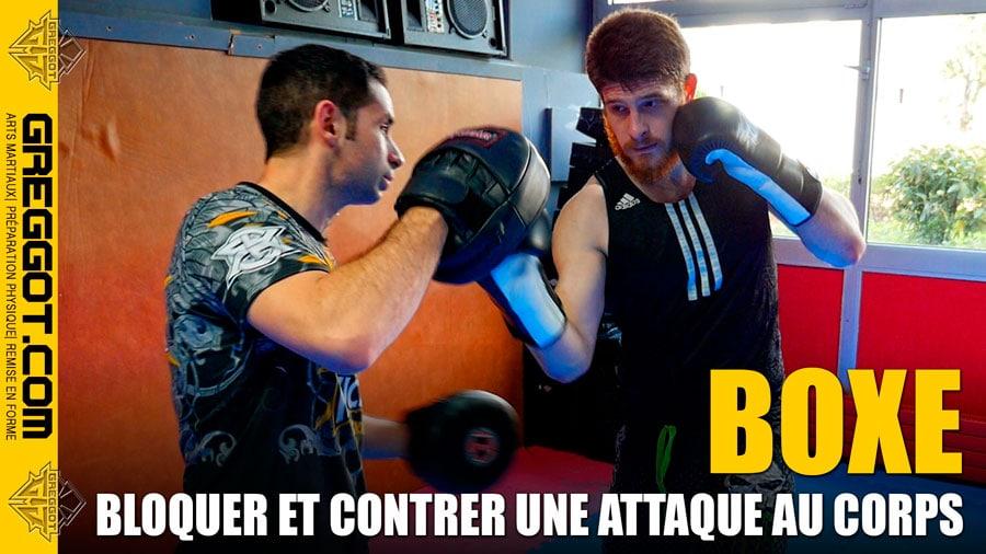 BOXE : Bloquer et contrer une attaque au corps