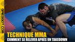 Technique-MMA-Se-Relever-Apres-Takedown