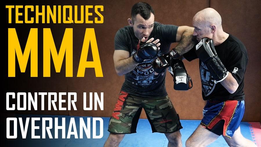 Techniques MMA avec Johnny Frachey – Contrer un Overhand