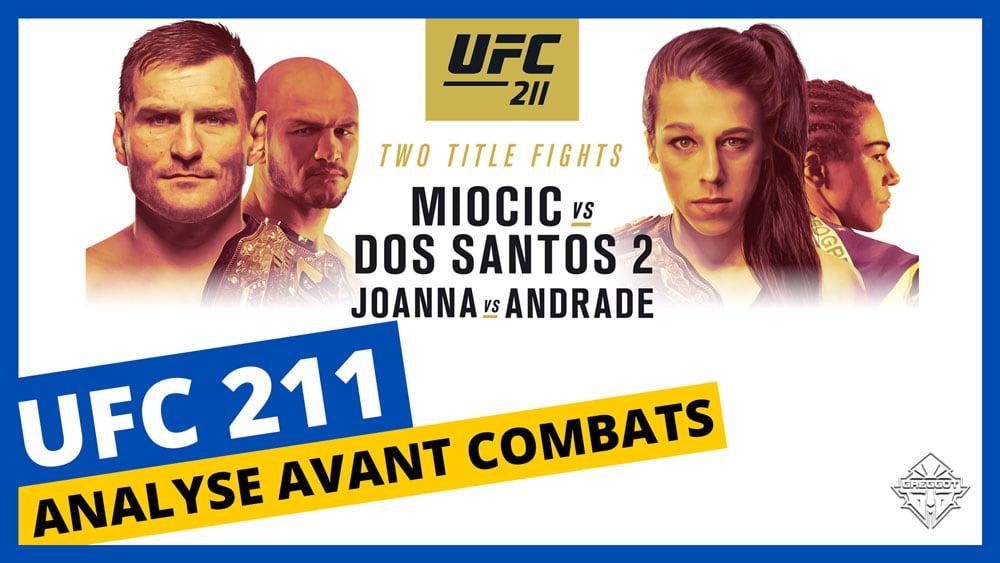 UFC 211 : Analyse Pre-Fight