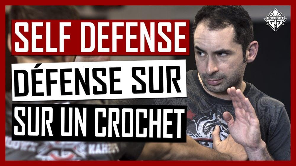 TECHNIQUES DE SELF DEFENSE: BLOQUER UN CROCHET | GREGGOT.COM